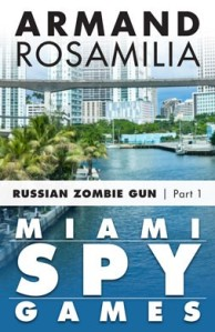 Miami Spy Games Epi 1 Cover 253x391