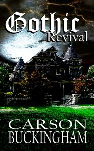 CarsonBuckingham_GothicRevival_front_cover_forpublicity