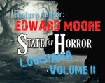 State of Horror: Louisiana Volume II – EdwardMoore