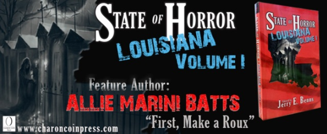 State of Horror: Louisiana Volume I Feature Author Allie Marini Batts