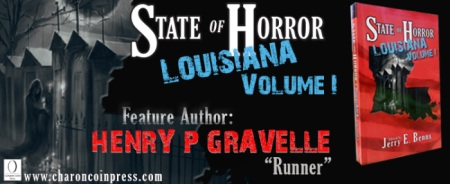 State of Horror: Louisiana Volume I featured author Henry P. Gravelle