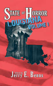 State of Horror: Louisiana Volume I available March 17th, 2015
