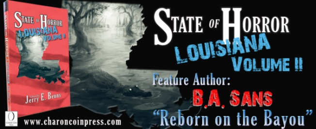 State of Horror Louisiana Volume II feature author B.A. Sans