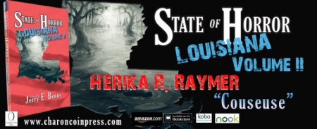 State of Horror Louisiana Volume II feature author Herika R Raymer