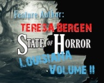 State of Horror: Louisiana Volume II –TeresaBergen
