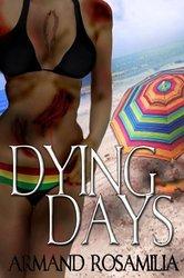 DyingDays1_ArmandRosamilia